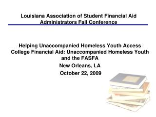 Louisiana Association of Student Financial Aid Administrators Fall Conference