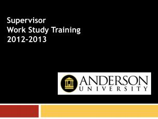 Supervisor  Work Study Training 2012-2013
