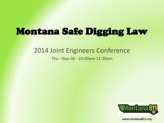 Montana Safe Digging Law