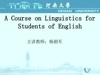 A Course on Linguistics for Students of English