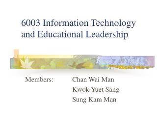 6003 Information Technology and Educational Leadership