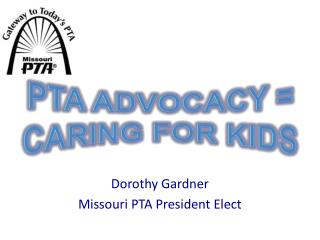 PTA Advocacy = Caring for Kids