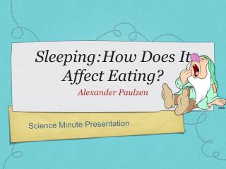 Sleeping:How Does It Affect Eating?
