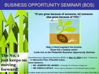 BUSINESS OPPORTUNITY SEMINAR (BOS)