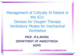 PROF. M.K.ARORA DEPARTMENT OF ANAESTHESIA AIIMS