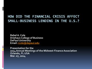 How Did the Financial Crisis Affect  Small-Business Lending in the U.S.?