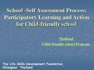 School -Self Assessment Process; Participatory Learning and Action for Child-friendly school