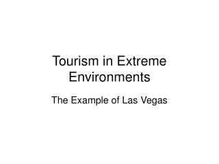 Tourism in Extreme Environments
