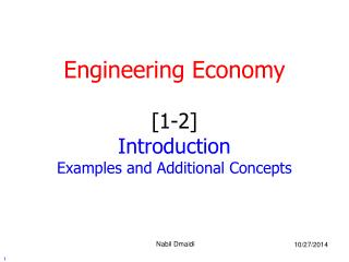 Engineering Economy [1-2] Introduction Examples and Additional Concepts