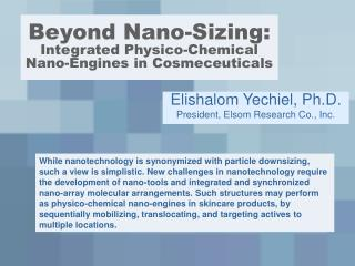 Beyond Nano-Sizing: Integrated Physico-Chemical Nano-Engines in Cosmeceuticals