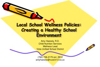 Local School Wellness Policies: Creating a Healthy School Environment