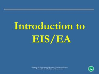 Introduction to EIS/EA