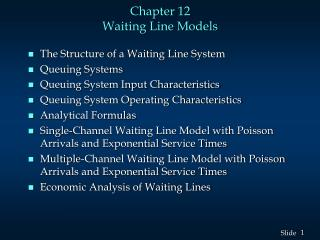 Chapter 12 Waiting Line Models