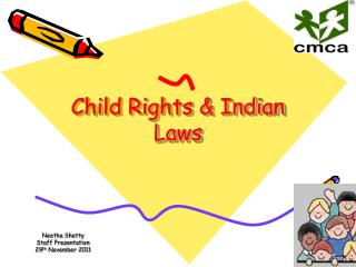 Child Rights & Indian Laws