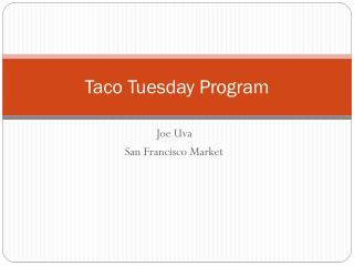 Taco Tuesday Program