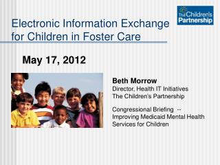 Electronic Information Exchange for Children in Foster Care