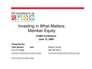 Investing in What Matters: Member Equity