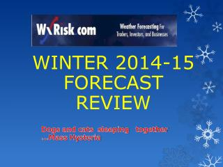 WINTER 2014-15 FORECAST  REVIEW
