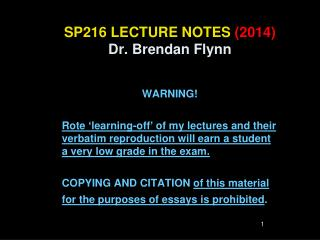 SP216 LECTURE NOTES  (2014) Dr. Brendan Flynn