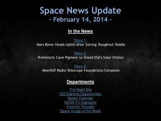 Space News Update - February 14, 2014 -