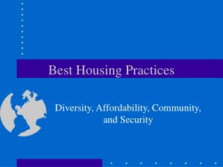 Best Housing Practices