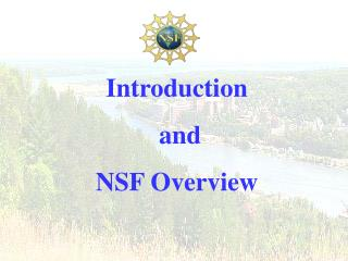 Introduction  and  NSF Overview