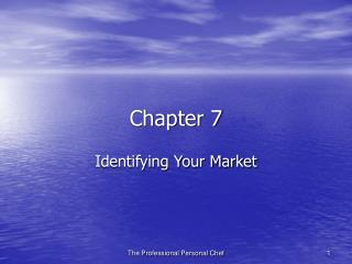 Identifying Your Market