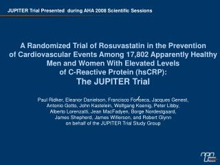 A Randomized Trial of Rosuvastatin in the Prevention
