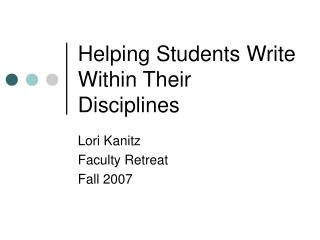 Helping Students Write Within Their Disciplines