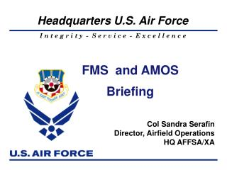 FMS  and AMOS Briefing