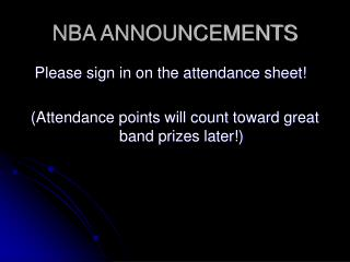 NBA ANNOUNCEMENTS