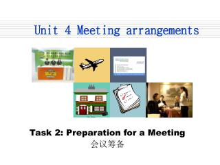 Unit 4 Meeting arrangements