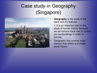 Case study in Geography (Singapore )