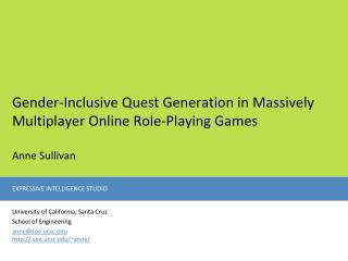 Gender-Inclusive Quest Generation in Massively Multiplayer Online Role-Playing Games Anne Sullivan