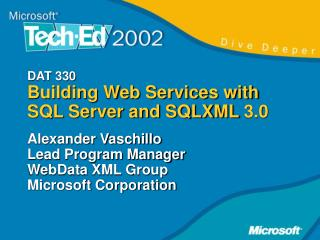 DAT 330 Building Web Services with SQL Server and SQLXML 3.0