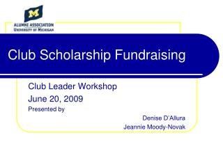 Club Scholarship Fundraising