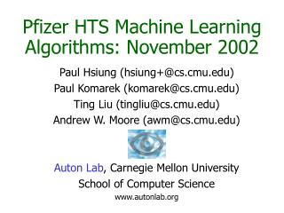 Pfizer HTS Machine Learning Algorithms: November 2002