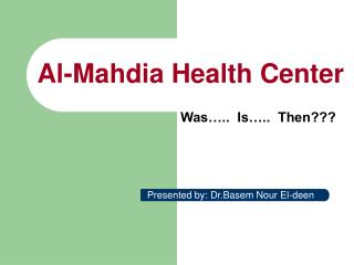 Al-Mahdia Health Center