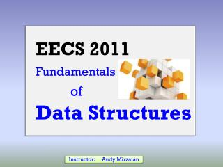 EECS 2011 Fundamentals of Data Structures