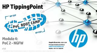HP TippingPoint Module 4 : PoC 2 - NGFW v1.0