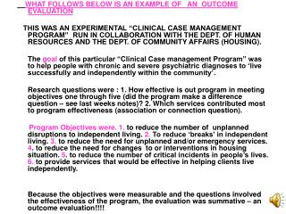 WHAT FOLLOWS BELOW IS AN EXAMPLE OF   AN  OUTCOME EVALUATION