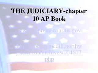 THE JUDICIARY-chapter 10 AP Book