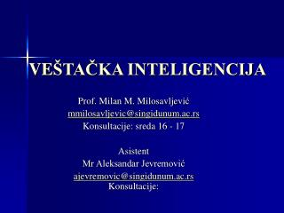 VE ŠTAČKA INTELIGENCIJA