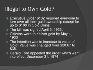 Illegal to Own Gold?