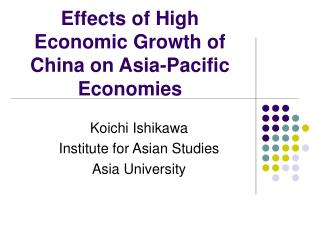 Effects of High Economic Growth of China on Asia-Pacific Economies