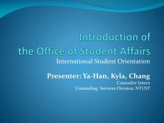 Introduction of  the Office of Student Affairs