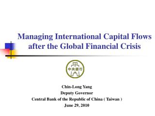 Managing International Capital Flows after the Global Financial Crisis