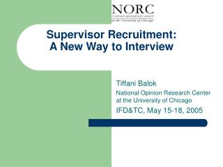 Supervisor Recruitment: A New Way to Interview