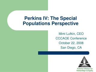 Perkins IV: The Special Populations Perspective