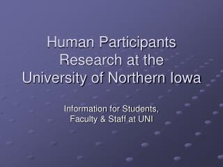 Human Participants Research at the University of Northern Iowa